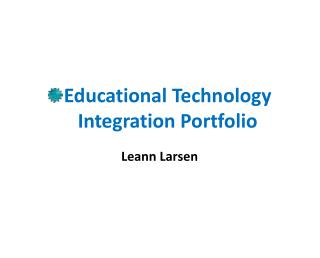 Educational Technology Integration Portfolio