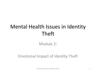 Mental Health Issues in Identity Theft