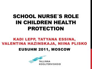 School nurse´s role  in children health protection