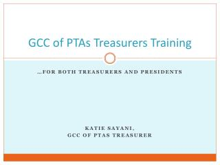 GCC of PTAs Treasurers Training