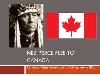 Nez Perce Flee to Canada