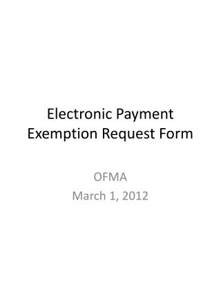 Electronic Payment  Exemption Request Form