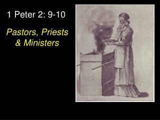 1 Peter 2: 9-10