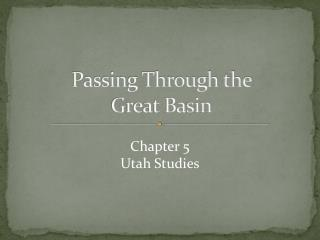 Passing Through the  Great Basin