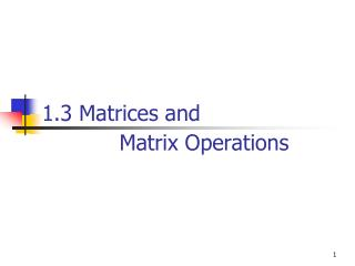 1.3 Matrices and