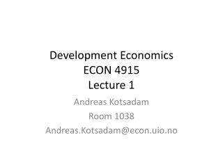 Development Economics ECON  4915  Lecture  1