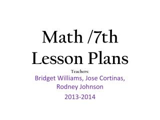 Math /7th Lesson Plans Teachers: