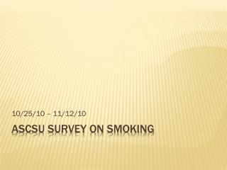 ASCSU Survey on smoking