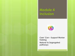 Module  4 Inclusion