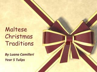 Maltese Christmas Traditions