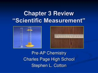 Chapter 3 Review  Scientific Measurement