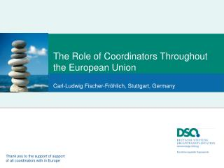 The  Role of Coordinators Throughout the  European Union