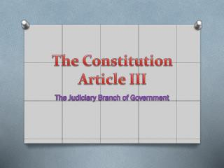 The Constitution Article III