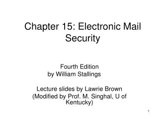 Chapter 15: Electronic Mail Security