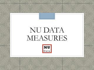 NU Data Measures