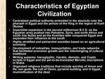 Characteristics of Egyptian Civilization
