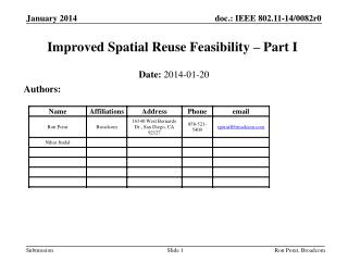 Improved Spatial Reuse Feasibility � Part I