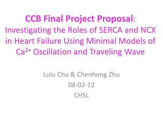 Lulu Chu &  Chenhong  Zhu 08 - 02- 12 CHSL
