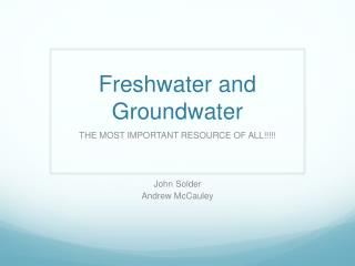 Freshwater and Groundwater