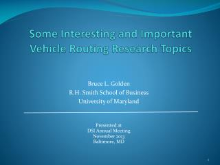 Some Interesting and Important Vehicle Routing Research Topics