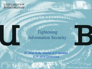 Tightening Information Security