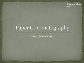Paper Chromatography