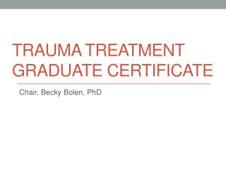 Trauma treatment graduate certificate