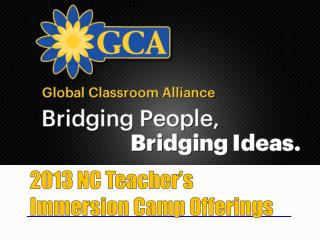 2013 NC Teacher's Immersion Camp Offerings