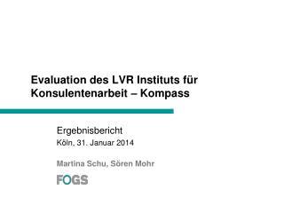Evaluation des LVR Instituts für Konsulentenarbeit – Kompass