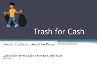 Trash for Cash