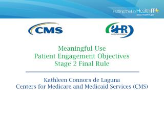 Meaningful  Use  Patient  Engagement  Objectives Stage 2 Final Rule