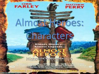 Almost Heroes: Characters