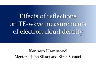 Effects of reflections  on TE-wave measurements of electron cloud density