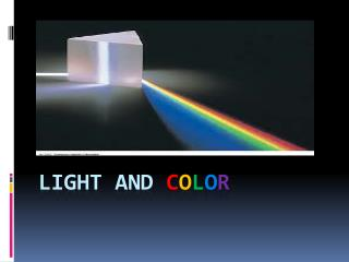 Light and  c o l o r