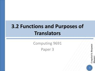 3.2 Functions and Purposes of Translators