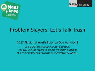 Problem Slayers: Let's Talk Trash