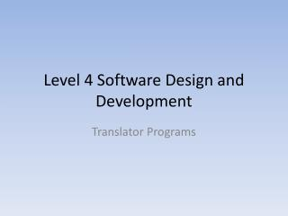Level 4 Software Design and Development
