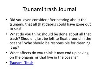 Tsunami trash Journal