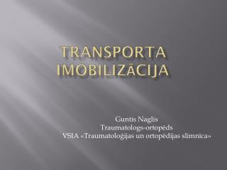 Transporta imobilizācija