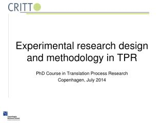 Experimental research design and methodology in TPR