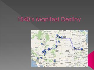 1840's Manifest Destiny