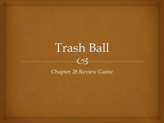 Trash Ball