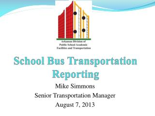 School Bus Transportation Reporting
