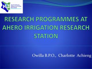 RESEARCH PROGRAMMES AT AHERO IRRIGATION RESEARCH STATION