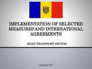 IMPLEMENTATION OF SELECTED MEASURES AND INTERNATIONAL AGREEMENTS