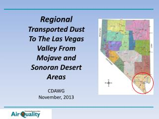 Regional  Transported Dust To The  Las Vegas  Valley From Mojave and Sonoran Desert Areas