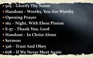 505 – Glorify Thy Name Handout – Worthy, You Are Worthy Opening Prayer