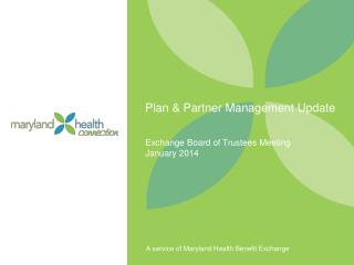 Plan & Partner Management Update