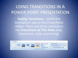 USING TRANSITIONS IN A POWER POINT PRESENTATION