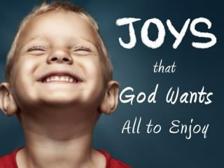 The Joy of  His Son  ( Matthew  2:10 + 28:8) The Joy of What Jesus  Would Do